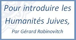 Texte d'introduction aux Humanités Juives